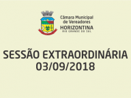 Sessão Extraordinária 03/09/2018